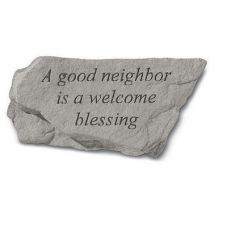 A Good Neighbor Is A Welcome Blessing All Weatherproof Cast Stone