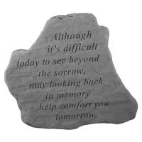 Although It Is Difficult... All Weatherproof Cast Stone Memorial