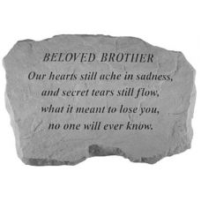 Beloved Brother- Our Hearts Still Ache.. All Weatherproof Cast Stone
