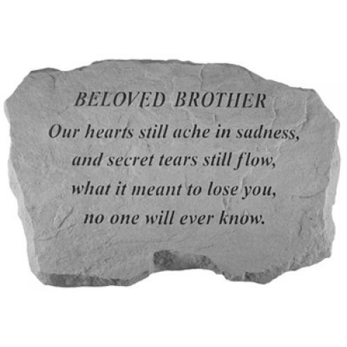 Beloved Brother- Our Hearts Still Ache.. All Weatherproof Cast Stone - 707509992200 - 99220