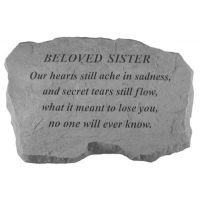Beloved Sister- Our Hearts Still Ache... All Weatherproof Cast Stone