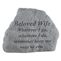 Beloved Wife Where Ever I Go... All Weatherproof Cast Stone Memorial
