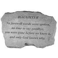 Daughter-No Farewell Words... All Weatherproof Cast Stone