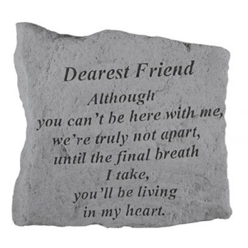 Dearest Friend Although You Can t Be Here Cast Stone Memorial - 707509163204 - 16320