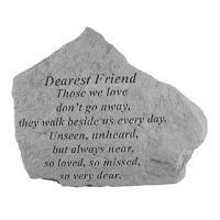 Dearest Friend Those We Love Don't Go Away... Weatherproof Cast Stone