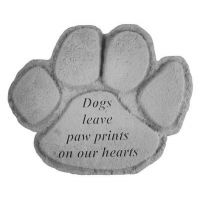 Dogs Leave Paw Prints... All Weatherproof Cast Stone