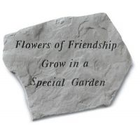Flowers Of Friendship Grow In A Special All Weatherproof Cast Stone