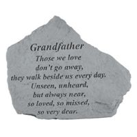 Grandfather Those We Love Don't Go Away... All  Cast Stone Memorial