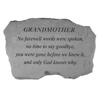 Grandmother- No Farewell Words... All Weatherproof Cast Stone