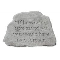 If Love Could Have Saved You... Decorative Weatherproof Cast Stone