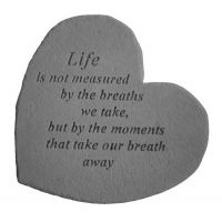 Life Is Not Measured... All Weatherproof Cast Stone