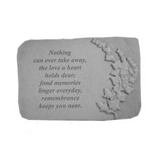 Nothing Can Ever Take... w/Ivy All Weatherproof Cast Stone Memorial