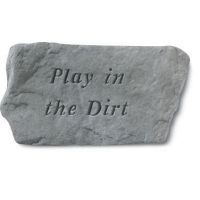 Play In The Dirt All Weatherproof Cast Stone
