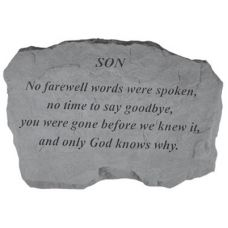 Son-No Farewell Words... All Weatherproof Cast Stone