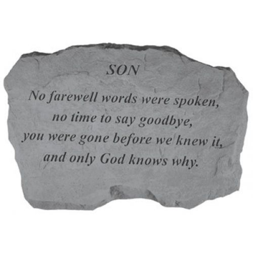 Son-No Farewell Words... All Weatherproof Cast Stone - 707509998202 - 99820