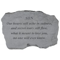 Son-Our Hearts Still Ache... All Weatherproof Cast Stone