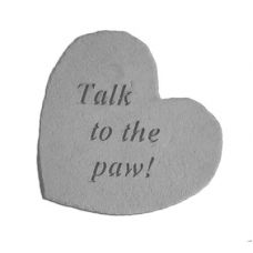 Talk To The Paw! All Weatherproof Cast Stone Appreciation Garden Rock