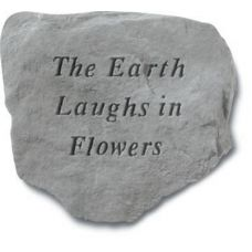 The Earth Laughs In Flowers All Weatherproof Cast Stone