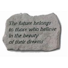 The Future Belongs To Those... All Weatherproof Cast Stone