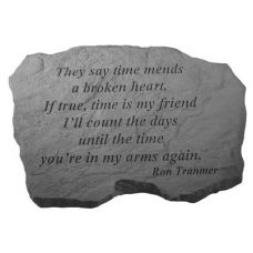 They Say Time Mends... All Weatherproof Cast Stone Memorial