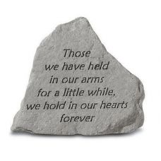 Those We Have Held... All Weatherproof Cast Stone Memorial
