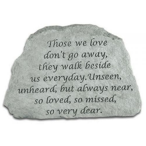 Those We Love Don t Go Away... All Weatherproof Cast Stone - 707509467203 - 46720