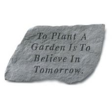 To Plant A Garden Is To Believe... All Weatherproof Cast Stone