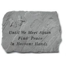 Until We Meet Again.... All Weatherproof Cast Stone