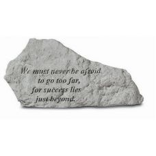 We Must Never Be Afraid All Weatherproof Cast Stone