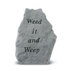 Weed It And Weep All Weatherproof Cast Stone
