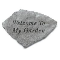 Welcome To My Garden All Weatherproof Cast Stone