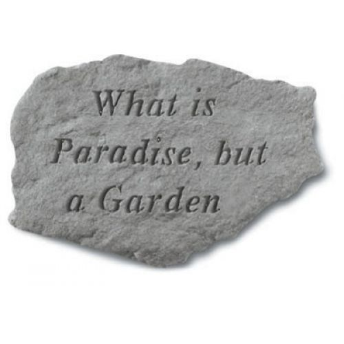 What Is Paradise But A Garden All Weatherproof Cast Stone - 707509618209 - 61820