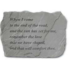 When I Come To The End Of The Road... Weatherproof Stone
