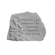 Wherever I Go... w/Ivy All Weatherproof Cast Stone Memorial