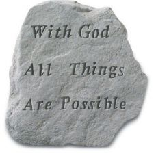 With God Things Are Possible... Decorative Weatherproof Cast Stone