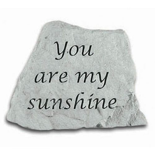 You Are My Sunshine Decorative Stone All Weatherproof Cast Stone - 707509473204 - 47320
