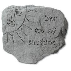You Are My Sunshine Decorative Weatherproof Cast Stone