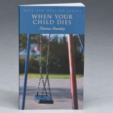 When Your Child Dies Bereavement Book