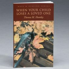 When Your Child Loses a Loved One Bereavement Book